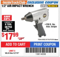 "Harbor Freight ITC Coupon 1/2"" AIR IMPACT WRENCH Lot No. 60382/61718/95310 Expired: 5/7/19 - $17.99"
