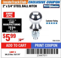 "Harbor Freight ITC Coupon 3/4"" X 2"" STEEL BALL HITCH Lot No. 31220 Expired: 10/1/19 - $5.99"