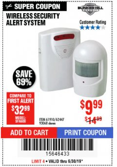 Harbor Freight Coupon WIRELESS SECURITY ALERT SYSTEM Lot No. 61910 / 62447 / 90368 Expired: 6/30/19 - $9.99