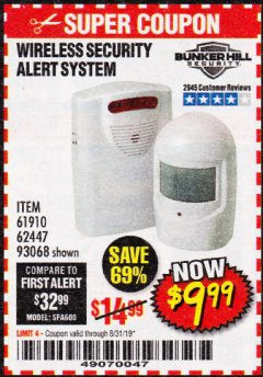 Harbor Freight Coupon WIRELESS SECURITY ALERT SYSTEM Lot No. 61910 / 62447 / 90368 Expired: 8/31/19 - $9.99