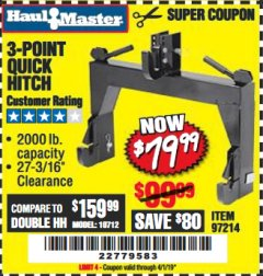 Harbor Freight Coupon 3-POINT QUICK HITCH Lot No. 97214 Expired: 4/1/19 - $79.99
