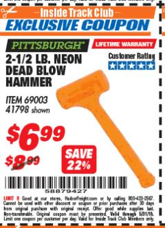 Harbor Freight ITC Coupon 2-1/2 LB. NEON DEAD BLOW HAMMER Lot No. 69003/41798 Expired: 5/31/18 - $6.99
