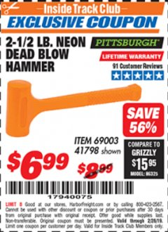Harbor Freight ITC Coupon 2-1/2 LB. NEON DEAD BLOW HAMMER Lot No. 69003/41798 Expired: 2/28/19 - $6.99