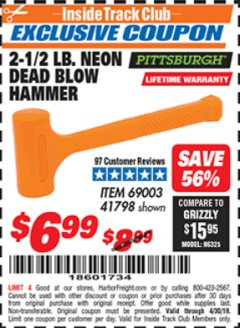 Harbor Freight ITC Coupon 2-1/2 LB. NEON DEAD BLOW HAMMER Lot No. 69003/41798 Expired: 4/14/19 - $6.99