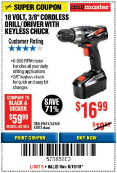 "Harbor Freight Coupon 18 VOLT CORDLESS 3/8"" DRILL/DRIVER WITH KEYLESS CHUCK Lot No. 68239/69651/62868/62873 Expired: 8/13/18 - $16.99"