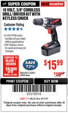 "Harbor Freight Coupon 18 VOLT CORDLESS 3/8"" DRILL/DRIVER WITH KEYLESS CHUCK Lot No. 68239/69651/62868/62873 Expired: 3/17/19 - $15.99"