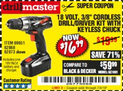 "Harbor Freight Coupon 18 VOLT CORDLESS 3/8"" DRILL/DRIVER WITH KEYLESS CHUCK Lot No. 68239/69651/62868/62873 Expired: 7/3/19 - $16.99"