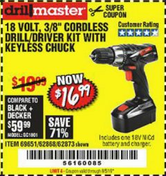 "Harbor Freight Coupon 18 VOLT CORDLESS 3/8"" DRILL/DRIVER WITH KEYLESS CHUCK Lot No. 68239/69651/62868/62873 Expired: 8/5/19 - $16.99"