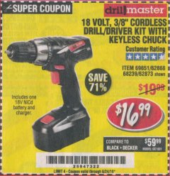 "Harbor Freight Coupon 18 VOLT CORDLESS 3/8"" DRILL/DRIVER WITH KEYLESS CHUCK Lot No. 68239/69651/62868/62873 Expired: 8/24/19 - $16.99"