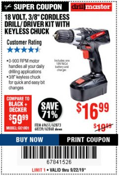 "Harbor Freight Coupon 18 VOLT CORDLESS 3/8"" DRILL/DRIVER WITH KEYLESS CHUCK Lot No. 68239/69651/62868/62873 Expired: 9/22/19 - $16.99"