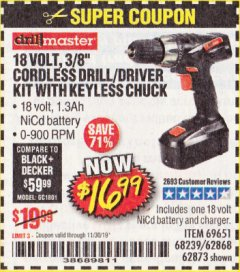 "Harbor Freight Coupon 18 VOLT CORDLESS 3/8"" DRILL/DRIVER WITH KEYLESS CHUCK Lot No. 68239/69651/62868/62873 Expired: 11/30/19 - $16.99"
