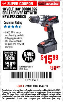 "Harbor Freight Coupon 18 VOLT CORDLESS 3/8"" DRILL/DRIVER WITH KEYLESS CHUCK Lot No. 68239/69651/62868/62873 Expired: 11/27/19 - $15.99"