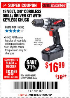 "Harbor Freight Coupon 18 VOLT CORDLESS 3/8"" DRILL/DRIVER WITH KEYLESS CHUCK Lot No. 68239/69651/62868/62873 Expired: 12/15/19 - $16.99"