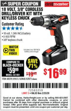 "Harbor Freight Coupon 18 VOLT CORDLESS 3/8"" DRILL/DRIVER WITH KEYLESS CHUCK Lot No. 68239/69651/62868/62873 Expired: 2/23/20 - $16.99"