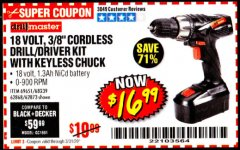 "Harbor Freight Coupon 18 VOLT CORDLESS 3/8"" DRILL/DRIVER WITH KEYLESS CHUCK Lot No. 68239/69651/62868/62873 Expired: 3/31/20 - $16.99"