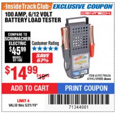 Harbor Freight ITC Coupon 100 AMP 6/12 VOLT BATTERY LOAD TESTER Lot No. 90636/61747/61945/69888 Dates Valid: 12/31/69 - 5/21/19 - $14.99