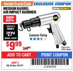 Harbor Freight ITC Coupon MEDIUM BARREL AIR IMPACT HAMMER  Lot No. 47868/61244/69866 Expired: 2/5/19 - $9.99