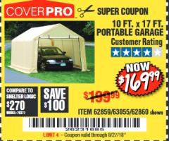 Harbor Freight Coupon 10 FT. x 17 FT. PORTABLE GARAGE Lot No. 69039/60727/62286/62860/63055/62864/62859 Expired: 8/27/18 - $169.99