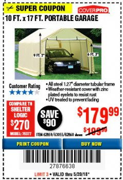 Harbor Freight Coupon 10 FT. x 17 FT. PORTABLE GARAGE Lot No. 69039/60727/62286/62860/63055/62864/62859 Expired: 5/20/18 - $179.99
