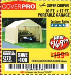 Harbor Freight Coupon 10 FT. x 17 FT. PORTABLE GARAGE Lot No. 69039/60727/62286/62860/63055/62864/62859 Expired: 10/15/18 - $169.99