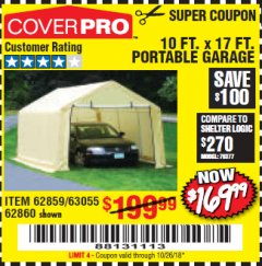 Harbor Freight Coupon 10 FT. x 17 FT. PORTABLE GARAGE Lot No. 69039/60727/62286/62860/63055/62864/62859 Expired: 10/26/18 - $169.99