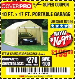Harbor Freight Coupon 10 FT. x 17 FT. PORTABLE GARAGE Lot No. 69039/60727/62286/62860/63055/62864/62859 Expired: 11/13/18 - $169.99