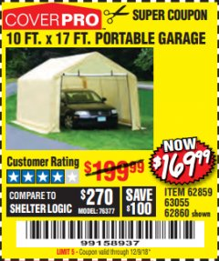 Harbor Freight Coupon 10 FT. x 17 FT. PORTABLE GARAGE Lot No. 69039/60727/62286/62860/63055/62864/62859 Expired: 12/9/18 - $169.99