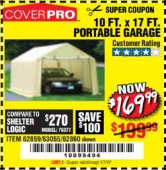 Harbor Freight Coupon 10 FT. x 17 FT. PORTABLE GARAGE Lot No. 69039/60727/62286/62860/63055/62864/62859 Expired: 1/7/19 - $169.99