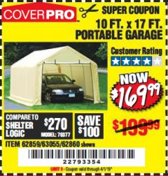 Harbor Freight Coupon 10 FT. x 17 FT. PORTABLE GARAGE Lot No. 69039/60727/62286/62860/63055/62864/62859 Valid Thru: 4/1/19 - $169.99