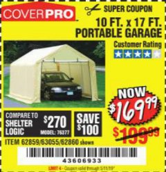 Harbor Freight Coupon 10 FT. x 17 FT. PORTABLE GARAGE Lot No. 69039/60727/62286/62860/63055/62864/62859 Valid Thru: 5/11/19 - $169.99