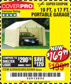 Harbor Freight Coupon COVERPRO 10 FT. X 17 FT. PORTABLE GARAGE Lot No. 69039/60727/62286/62860/63055/62864/62859 Expired: 6/28/19 - $169.99