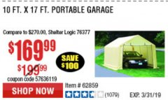 Harbor Freight Coupon COVERPRO 10 FT. X 17 FT. PORTABLE GARAGE Lot No. 69039/60727/62286/62860/63055/62864/62859 Expired: 3/31/19 - $169.99