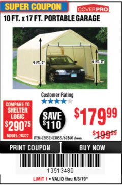 Harbor Freight Coupon COVERPRO 10 FT. X 17 FT. PORTABLE GARAGE Lot No. 69039/60727/62286/62860/63055/62864/62859 Expired: 6/30/19 - $179.99