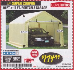 Harbor Freight Coupon COVERPRO 10 FT. X 17 FT. PORTABLE GARAGE Lot No. 69039/60727/62286/62860/63055/62864/62859 Expired: 8/31/19 - $174.99