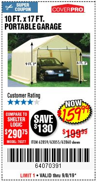 Harbor Freight Coupon COVERPRO 10 FT. X 17 FT. PORTABLE GARAGE Lot No. 69039/60727/62286/62860/63055/62864/62859 Expired: 9/8/19 - $159.99