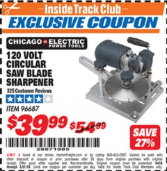 Harbor Freight ITC Coupon 120 VOLT CIRCULAR SAW BLADE SHARPENER Lot No. 96687 Expired: 3/31/19 - $39.99