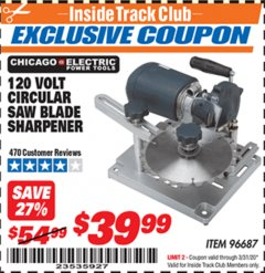 Harbor Freight ITC Coupon 120 VOLT CIRCULAR SAW BLADE SHARPENER Lot No. 96687 Expired: 3/31/20 - $39.99