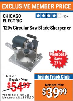 Harbor Freight ITC Coupon 120 VOLT CIRCULAR SAW BLADE SHARPENER Lot No. 96687 Expired: 10/31/20 - $39.99