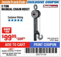 Harbor Freight ITC Coupon 5 TON CHAIN HOIST Lot No. 60718/2239 Expired: 11/19/19 - $99.99