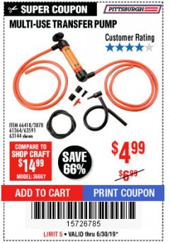 Harbor Freight Coupon MULTI-USE TRANSFER PUMP Lot No. 63144/63591/61364/62961/66418 Expired: 6/30/19 - $4.99