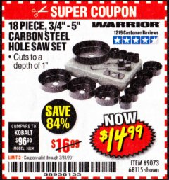 "Harbor Freight Coupon 18 PC 3/4""-5"" CARBON STEEL HOLE SAW SET Lot No. 69073/68115 Expired: 3/31/20 - $14.99"