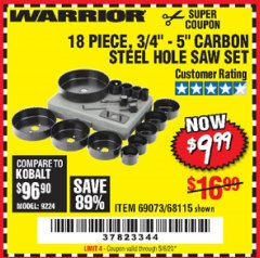 "Harbor Freight Coupon 18 PC 3/4""-5"" CARBON STEEL HOLE SAW SET Lot No. 69073/68115 EXPIRES: 6/30/20 - $9.99"
