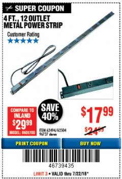 Harbor Freight Coupon 4 FT. 12 OUTLET METAL POWER STRIP Lot No. 96737/62494/62504/61597 Expired: 7/22/18 - $17.99