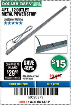 Harbor Freight Coupon 4 FT. 12 OUTLET METAL POWER STRIP Lot No. 96737/62494/62504/61597 Expired: 8/5/18 - $15