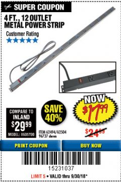 Harbor Freight Coupon 4 FT. 12 OUTLET METAL POWER STRIP Lot No. 96737/62494/62504/61597 Expired: 9/30/18 - $17.99