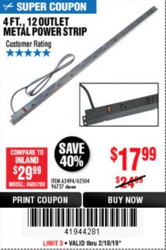 Harbor Freight Coupon 4 FT. 12 OUTLET METAL POWER STRIP Lot No. 96737/62494/62504/61597 Expired: 2/10/19 - $17.99