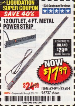 Harbor Freight Coupon 4 FT. 12 OUTLET METAL POWER STRIP Lot No. 96737/62494/62504/61597 Valid Thru: 5/31/19 - $17.99