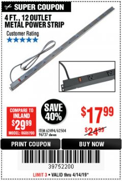 Harbor Freight Coupon 4 FT. 12 OUTLET METAL POWER STRIP Lot No. 96737/62494/62504/61597 Expired: 4/14/19 - $17.99