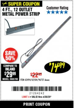 Harbor Freight Coupon 4 FT. 12 OUTLET METAL POWER STRIP Lot No. 96737/62494/62504/61597 EXPIRES: 6/30/20 - $14.99