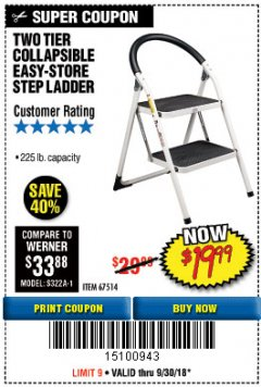Harbor Freight Coupon TWO TIER EASY-STORE STEP LADDER Lot No. 67514 Expired: 9/30/18 - $19.99